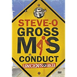 Steve-O: Gross Misconduct