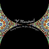 Hissing Fauna Are You the Destroyer by Of Montreal