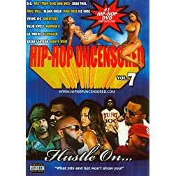 Hip Hop Uncensored, Vol. 7: Hustle On