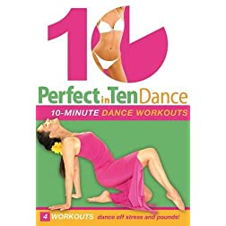 Perfect in Ten: Dance Workout
