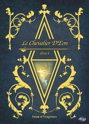 Le Chevalier d'Eon - Psalm of Vengence (Vol. 1)