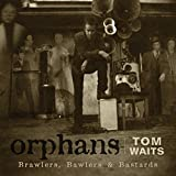 album art to Orphans: Brawlers, Bawlers & Bastards (disc 2: Bawlers)
