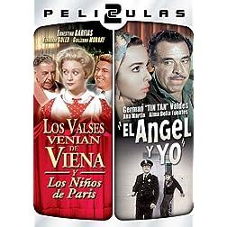 Los Dos Peliculas Mexicanas: Los Valses Venian de Viena y Los Ninos de Paris/El Angel y Yo