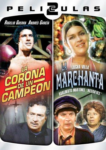 Dos Peliculas Mexicanas - La Corona & La Marchanta