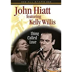 John Hiatt: In Concert - Thing Called Love