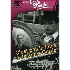 C'est Pas La Faute a Jacques Cartier