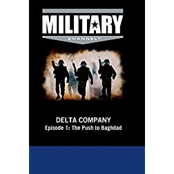 Delta Company - Episode 1: The Push to Baghdad