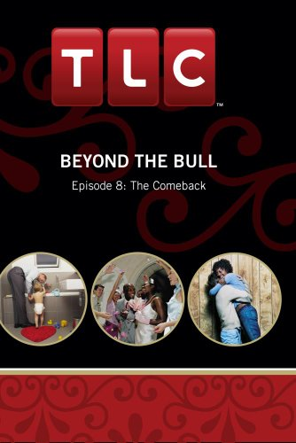 Beyond the Bull - Episode 8: The Comeback