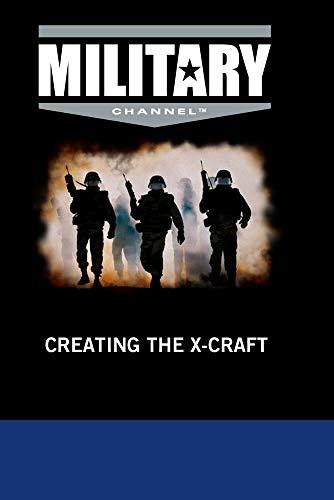 Creating the X-Craft