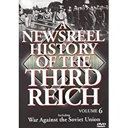 A Newsreel History of the Third Reich, Vol. 6