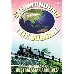 Steam Around the World: The Asian and Australasian Archives