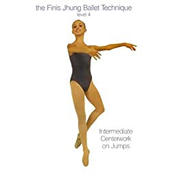 The Finis Jhung Ballet Technique: Centerwork on Jumps, Level 4
