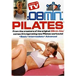 :08 Min Pilates: Basic, Intermediate and Advanced
