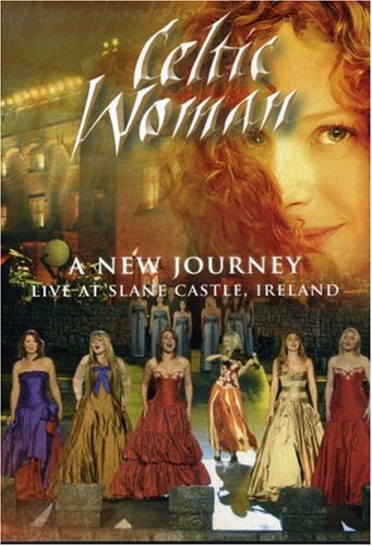 Celtic Woman - A New Journey: Live at Slane Castle, Ireland