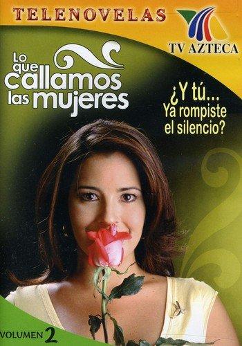Lo Que Callamos Las Mujeres Vol. 2