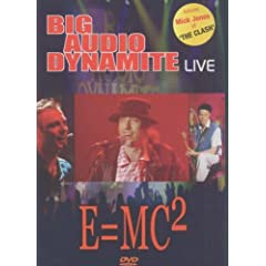 Big Audio Dynamite - Live : E=Mc2