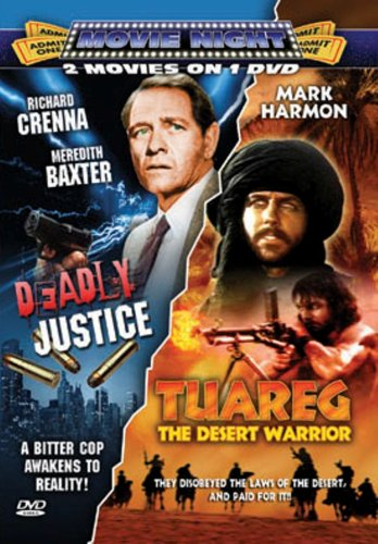 Deadly Justice & Taureg: Desert Warrior (2pc)