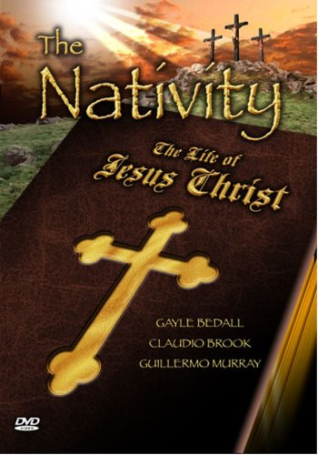 Nativity: The Life of Jesus Christ (Spanish)