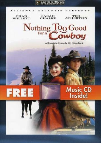 Nothing Too Good for a Cowboy (2pc) (W/CD)