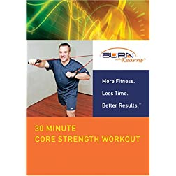 Burn With Kearns: 30 Minute Core Strength Workout