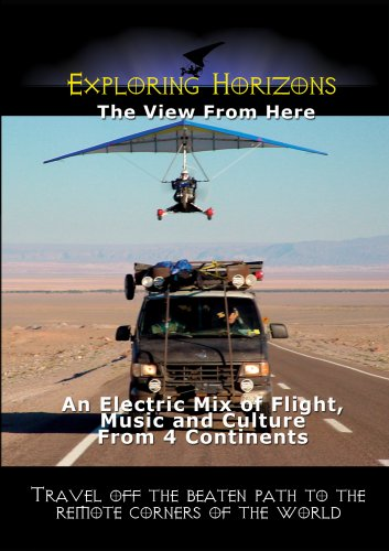 Exploring Horizons DVD An Electric Mix of Flight, Music and Culture