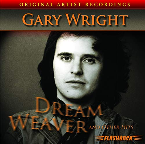 GARY WRIGHT - Dream Weaver and Other Hits [Us Import] - Zortam Music