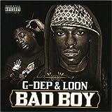 G-Dep & Loon / Bad Boy