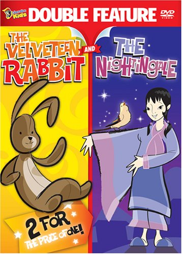 The Velveteen Rabbit/The Nightingale