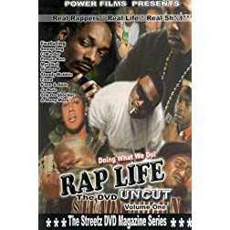 Rap Life: Uncut 1: The Movie