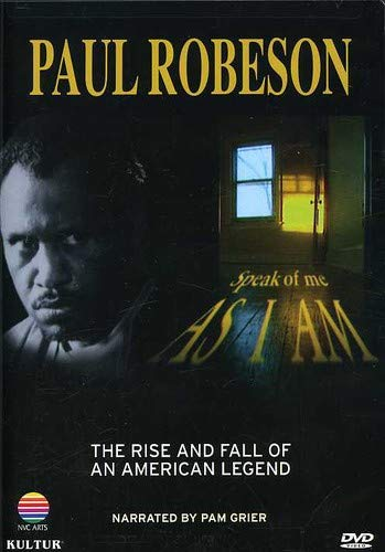 Paul Robeson - Speak of Me As I Am