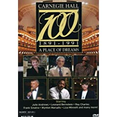 Carnegie Hall at 100: A Place of Dreams