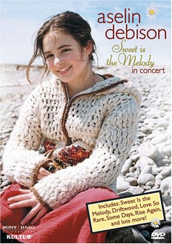 Aselin Debison - Sweet Is the Melody in Concert