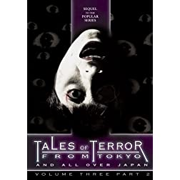 Tales of Terror from Tokyo 3, Part 2