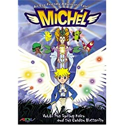 Michel, Vol. 6: The Spring Fairy and the Golden Butterfly