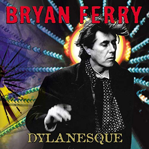 Bryan Ferry - dylanesque - Zortam Music