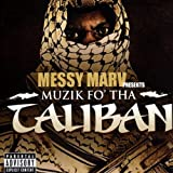Messy Marv / Muzik Fo' Tha Taliban