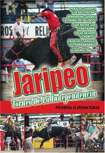 Jaripeos: Torneo de La Independencia