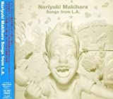 Noriyuki Makihara Songs from L.A.(DVD付)