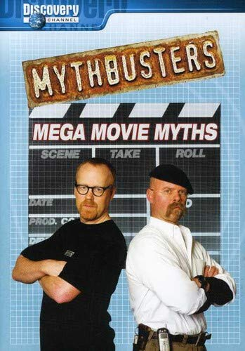 Mythbusters - Mega Movie Myths