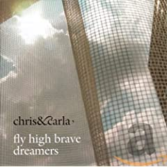 Chris & Carla - Flying High Brave Dreamers