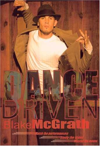 Blake McGrath: Dance Driven - Hip Hop and More