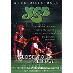 Close to the Edge: Rock Milestones