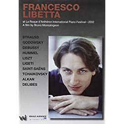 Francesco Libetta - Live at La Roque D'Antheron International Piano Festival 2002