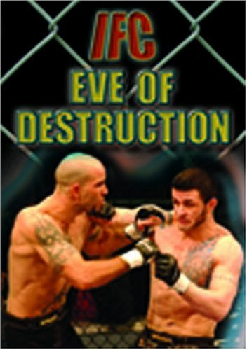 IFC: Eve of Destruction