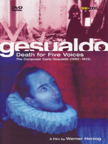 Gesualdo: Death for Five Voices - a film by Werner Herzog