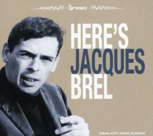 Here's Jacques Brel
