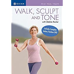 Walk, Sculpt & Tone with Debbie Rocker