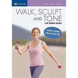 Walk, Sculpt & Tone with Debbie Rocker
