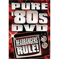 Pure 80's DVD: Headbangers Rule!