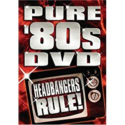 Pure 80's DVD: Headbangers Rule!